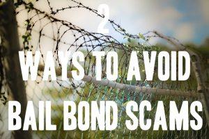 bail bond scams